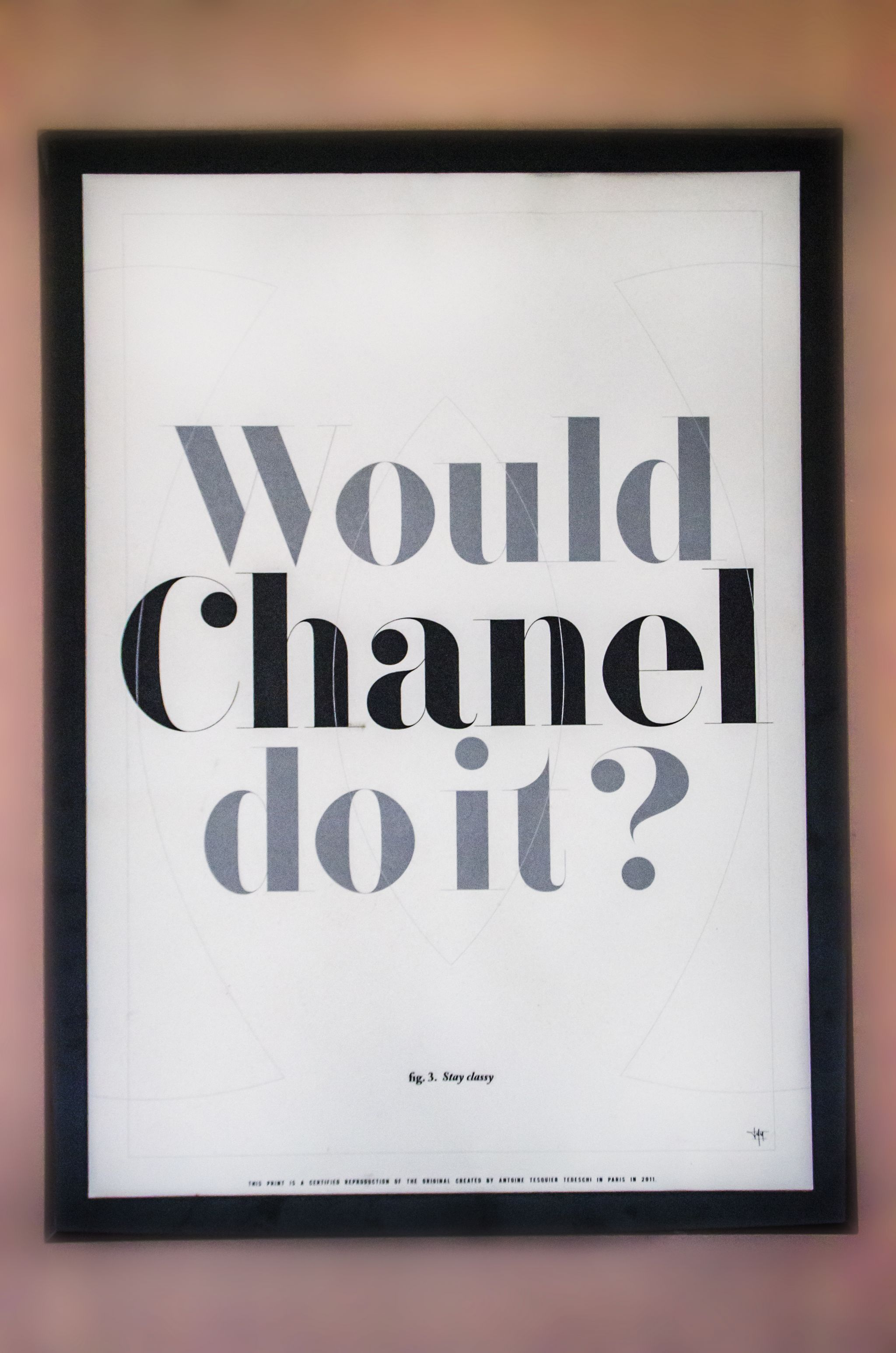 Would Chanel Do It Art Print
