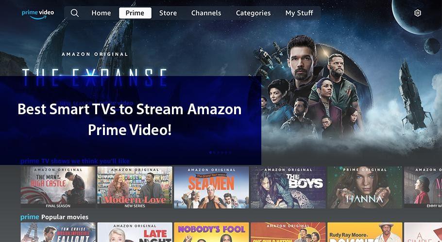 BEST SMART TV'S TO STREAM AMAZON PRIME VIDEO