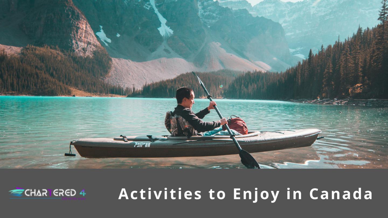 Activities to Enjoy in Canada